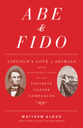 Abe & Fido by Matthew Algeo