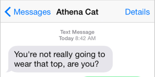 Text from Cat: Fashion consultant