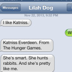 Text from Dog: Like Katniss